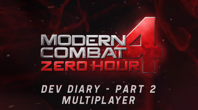 Modern Combat 4: Zero Hour - Dev Diary 2 - Multiplayer - iPhone / iPad / Android